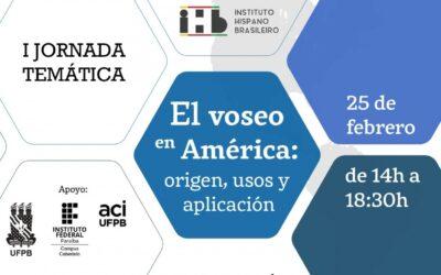 I Jornada temática – El voseo en América: origen, usos y aplicación